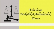 Arslanbuğa Avukatlık & Arabuluculuk Bürosu
