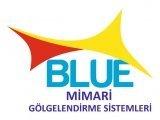 Blue Mimari Gölgelendirme Sistemleri